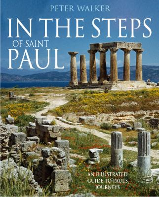In the Steps of Saint Paul An Illustrated Guide to Paul's Journeys  2012 edition cover