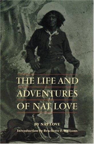 Life and Adventures of Nat Love   1995 edition cover