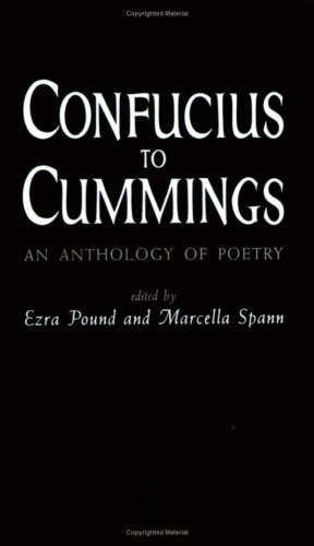 Confucius to Cummings An Anthology of Poetry N/A edition cover