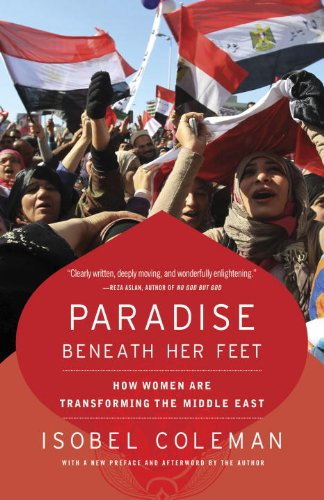 Paradise Beneath Her Feet How Women Are Transforming the Middle East  2013 edition cover