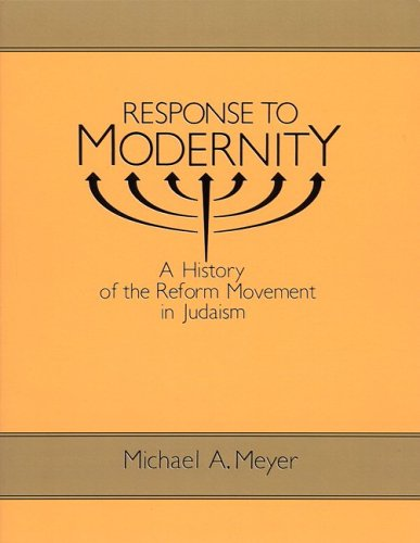 Response to Modernity A History of the Reform Movement in Judaism  1995 (Reprint) edition cover