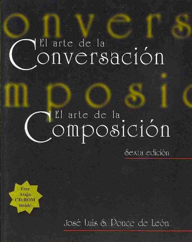 Arte de la Conversaci�n El Arte de la Composici�n 6th 2000 edition cover