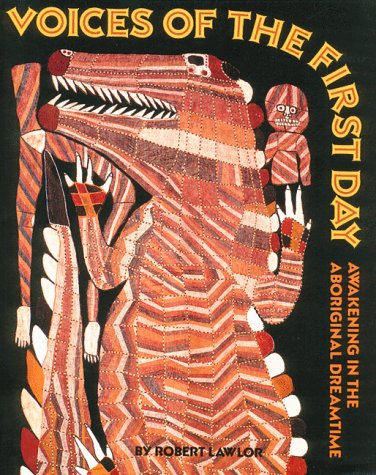 Voices of the First Day Awakening in the Aboriginal Dreamtime  1991 edition cover