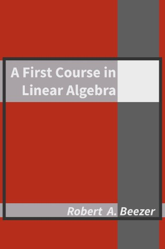 First Course in Linear Algebra  3rd edition cover