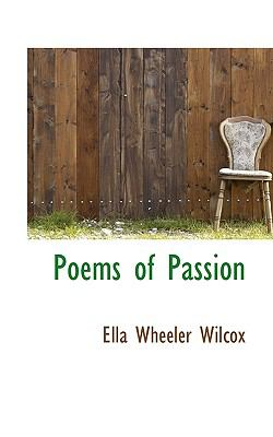 Poems of Passion  N/A 9781116811551 Front Cover