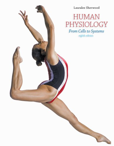 Cengage Advantage Books: Human Physiology From Cells to Systems 8th 2013 edition cover