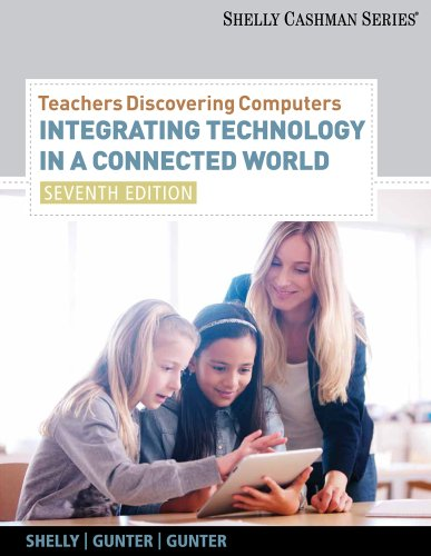 Teachers Discovering Computers Integrating Technology in a Connected World 7th 2012 edition cover