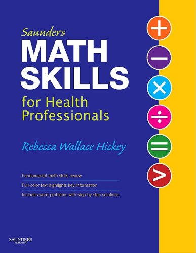 Saunders Math Skills for Health Professionals   2009 edition cover