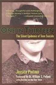 One in Thirteen: The Silent Epidemic of Teen Suicide  2008 edition cover