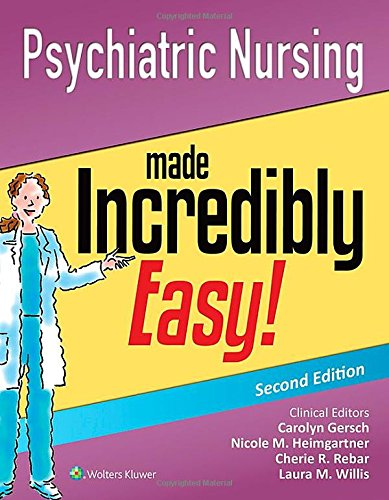Psychiatric Nursing Made Incredibly Easy!  2nd 2016 (Revised) edition cover
