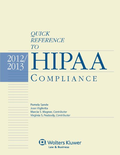 Quick Reference to HIPAA Compliance 2012-2013:   2012 edition cover