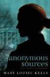 Anonymous Sources  N/A 9781476715551 Front Cover