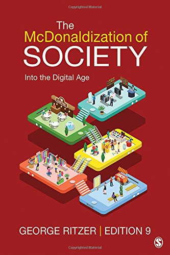 McDonaldization of Society  8th 2019 9781506348551 Front Cover