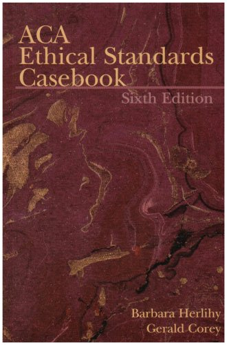 ACA Ethical Standards Casebook  6th 2006 9781556202551 Front Cover