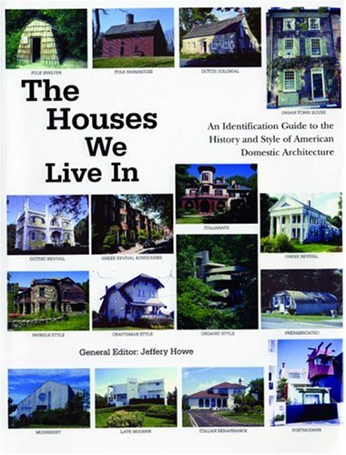 Houses We Live In An Identification Guide to the History and Style of American Domestic Architecture  2002 edition cover