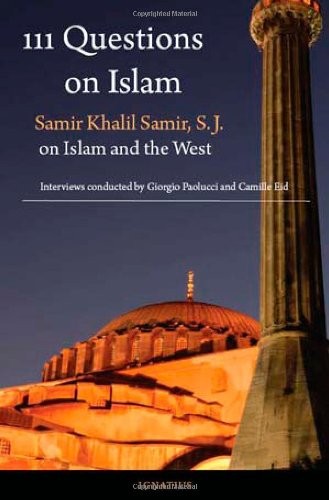 111 Questions on Islam Samir Khalil Samir on Islam and the West  2008 edition cover