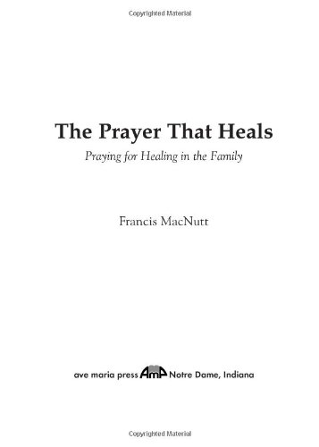 Prayer That Heals Praying for Healing in the Family  2005 (Revised) edition cover