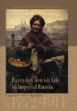 Everyday Jewish Life in Imperial Russia Select Documents, 1772-1914  2013 edition cover