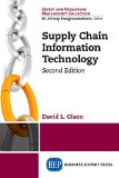 Supply Chain Information Technology, Second Edition  2nd 2014 (Revised) edition cover