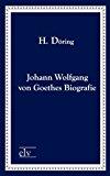 Johann Wolfgang von Goethes Biografie N/A edition cover