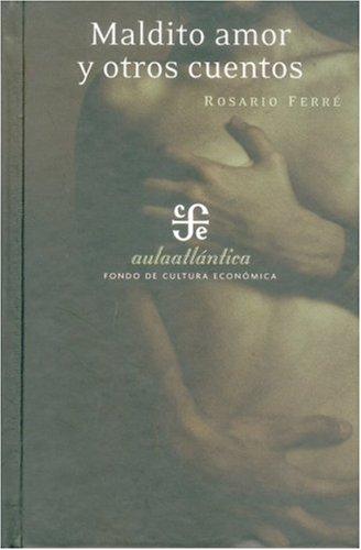 Maldito Amor y Otros Cuentos   2006 edition cover