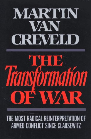 Transformation of War   1991 9780029331552 Front Cover