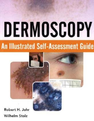Dermoscopy An Illustrated Self-Assessment Guide  2010 (Guide (Instructor's)) edition cover