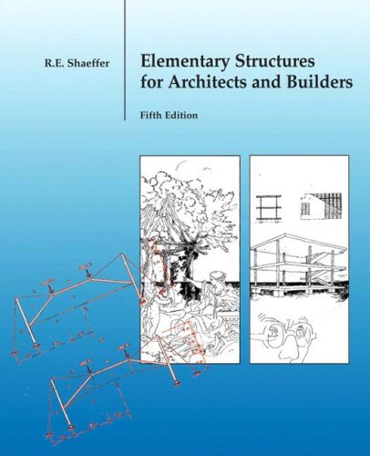 Elementary Structures for Architects and Builders  5th 2007 (Revised) edition cover
