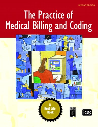 Practice of Medical Billing and Coding A Real Life Book 2nd 2007 (Revised) edition cover