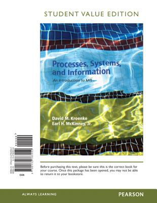 Processes, Systems, and Information An Introduction to MIS, Student Value Edition  2013 edition cover