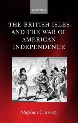 British Isles and the War of American Independence   2002 9780199254552 Front Cover