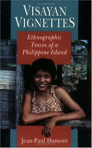 Visayan Vignettes Ethnographic Traces of a Philippine Island  1992 edition cover