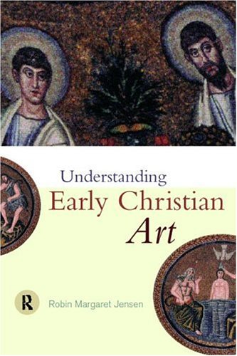 Understanding Early Christian Art   2000 edition cover