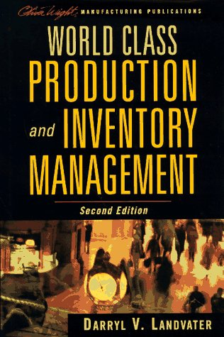 World Class Production and Inventory Management  2nd 1997 (Revised) edition cover