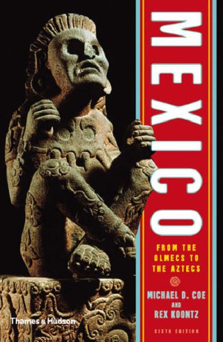 Mexico From the Olmecs to the Aztecs 6th 2008 (Revised) edition cover