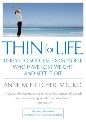 Thin for Life 10 Keys to Success from People Who Have Lost Weight and Kept It Off  2003 edition cover
