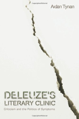 Deleuze's Literary Clinic Criticism and the Politics of Symptoms  2012 9780748650552 Front Cover
