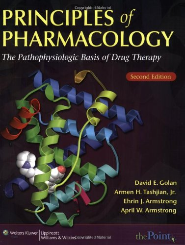 Principles of Pharmacology The Pathophysiologic Basis of Drug Therapy 2nd 2008 (Revised) edition cover