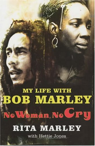 No Woman No Cry My Life with Bob Marley  2004 edition cover