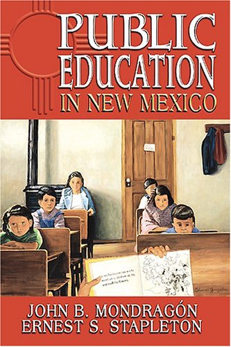 Public Education in New Mexico   2005 edition cover