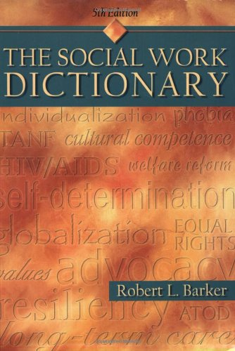 Social Work Dictionary  5th 2003 9780871013552 Front Cover