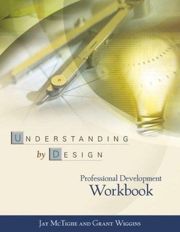 Understanding by Design Professional Development Workbook   2004 edition cover