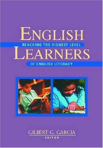 English Learners Reaching the Highest Level of English Literacy  2003 edition cover