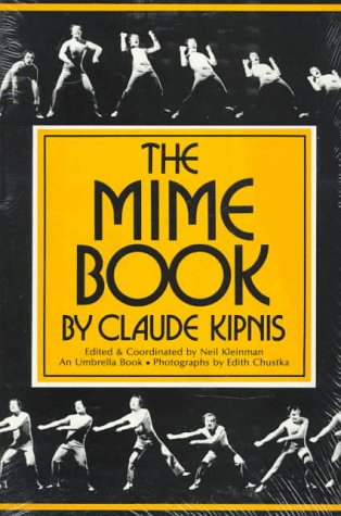 Mime Book  2nd 1989 (Reprint) 9780916260552 Front Cover