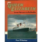 RMS Queen Elizabeth : From Victory to Valhalla  1990 9780946184552 Front Cover
