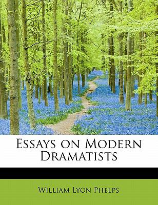 Essays on Modern Dramatists  N/A 9781115501552 Front Cover