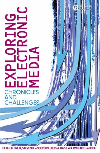 Exploring Electronic Media Chronicles and Challenges  2007 edition cover