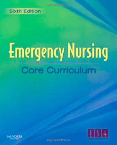 Emergency Nursing Core Curriculum  6th 2007 (Revised) edition cover