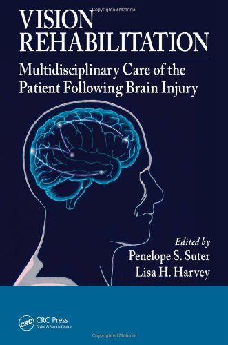 Vision Rehabilitation Multidisciplinary Care of the Patient Following Brain Injury  2011 edition cover