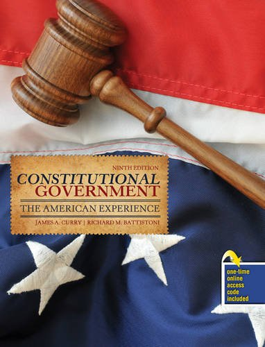 Constitutional Government The American Experience 9th (Revised) edition cover